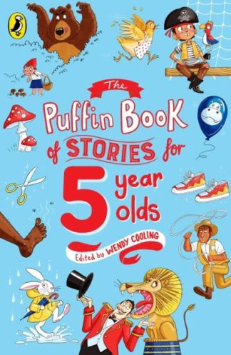 The Puffin Book of Stories for Five-year-olds by Wendy Cooling