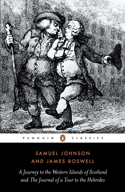 A Journey to the Western Islands of Scotland and the Journal of a Tour to the He by Samuel Johnson