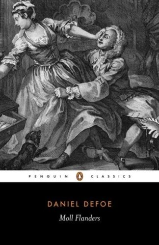 Fortunes and Misfortunes of the Famous Moll Flanders by Daniel Defoe