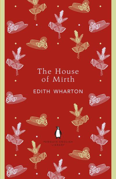 The House of Mirth (PEL) by Edith Wharton