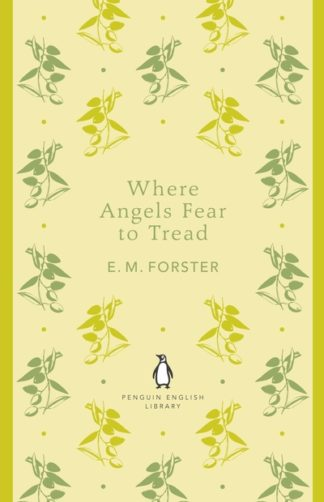 Where Angels Fear to Tread (PEL) by E. M. Forster