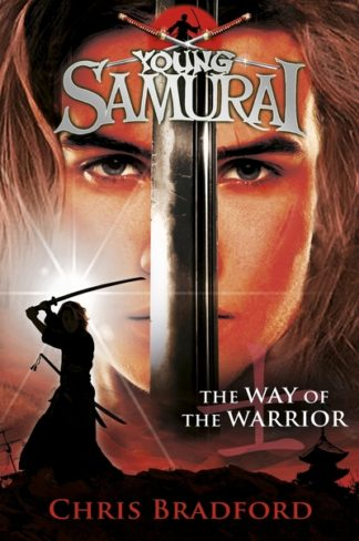 Way of the Warrior (1) by Chris Bradford