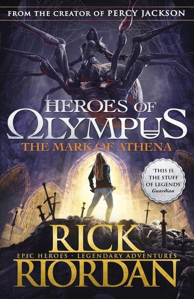 The Mark of Athena (HoO 3) by Rick Riordan
