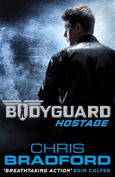 Bodyguard: Hostage (1) by Chris Bradford