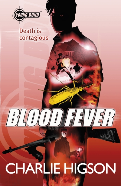 BloodFever (Young Bond) by Charlie Higson