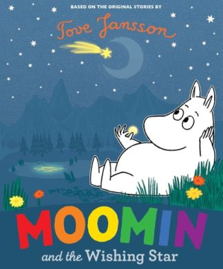 Moomin and the Wishing Star by Tove Jansson