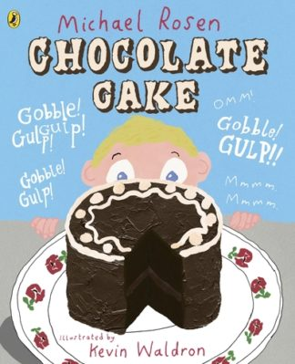 Chocolate Cake by Michael Rosen