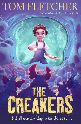 The Creakers by Tom Fletcher