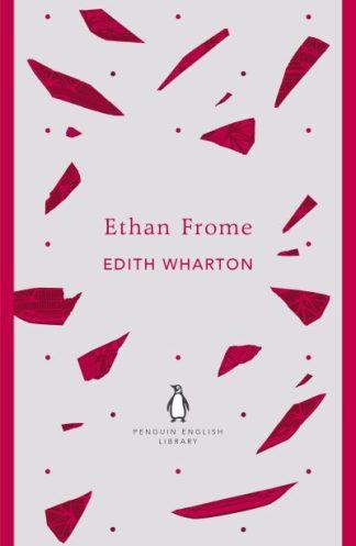 Ethan Frome (PEL) by Edith Wharton