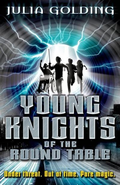 Young Knights Of The Round Table by Julia Golding
