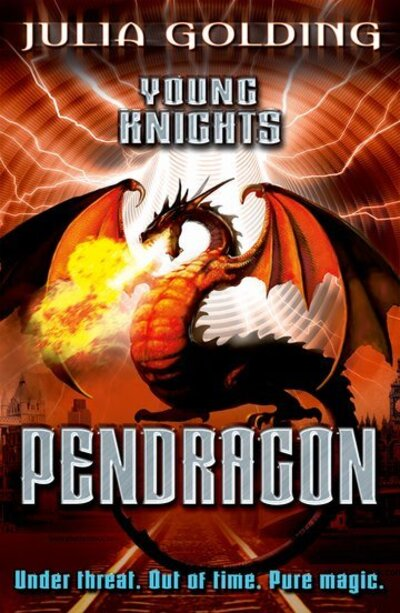 Young Knights Bk 2 Pendragon by Julia Golding