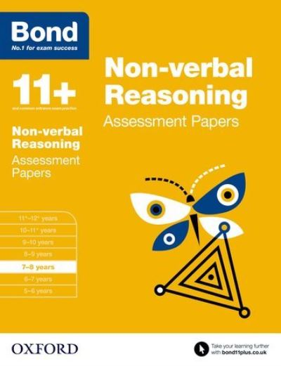Bond 11+: Non-verbal Reasoning Assessment Papers 7-8 by Andrew Baines