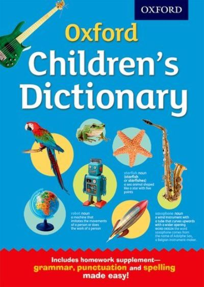 Oxford Children's Dictionary by Dictionaries Oxford