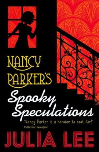 Nancy Parkers Spooky Speculations by Julia Lee