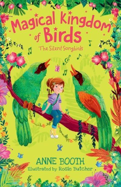 Magical Kingdom of Birds: The Silent Songbirds by Anne Booth