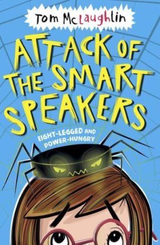 Attack Of The Smart Speakers by Tom McLaughlin