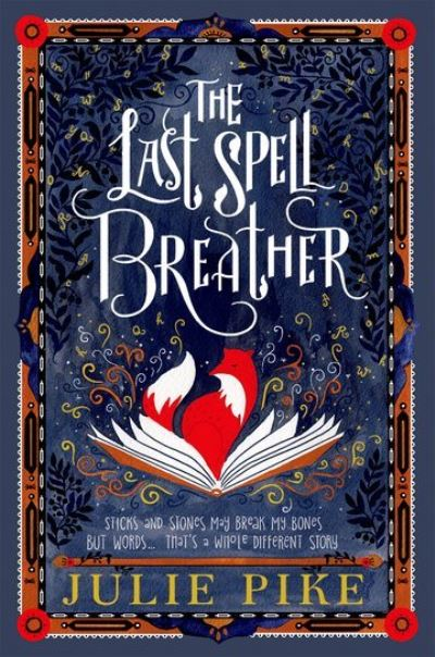 Last Spell Breather by Julie Pike