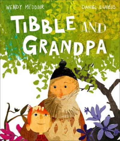 Tibble and Grandpa by Wendy Meddour