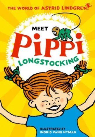 Meet Pippi Longstocking by Astrid Lindgren