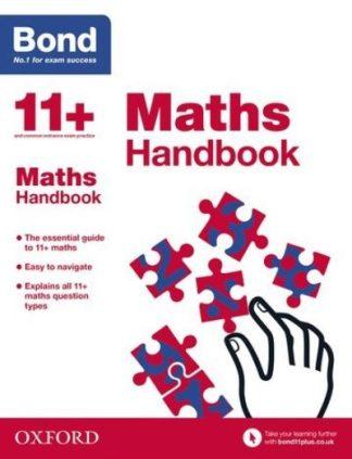 Bond 11+: Bond 11+ Maths Handbook by