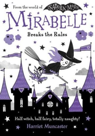 Mirabelle Breaks the Rules by