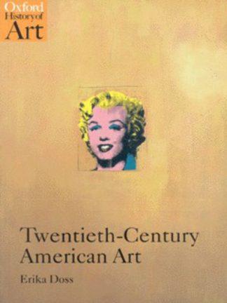 Twentieth-century American Art by Erika Doss