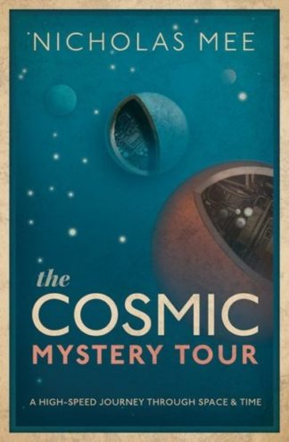 Cosmic Mystery Tour by Nicholas Mee