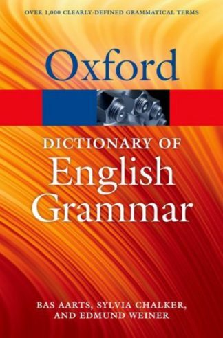 The Oxford Dictionary of English Grammar by Bas Aarts
