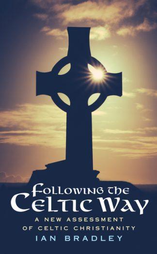 Following The Celtic Way by Ian Bradley