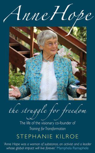 Anne Hope: The Struggle for Freedom by Stephanie Kilroe