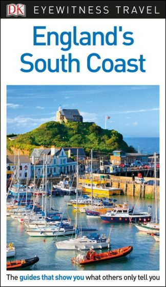 England's South Coast: Eyewitness Travel Guide by