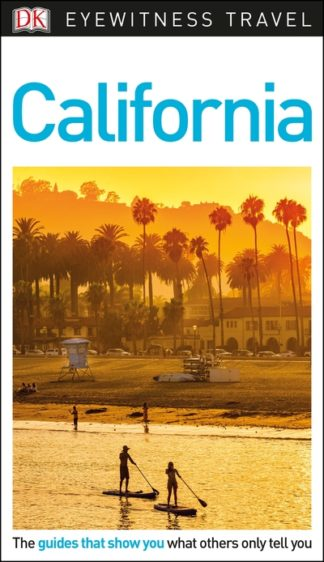 DK Eyewitness Travel Guide California by Travel DK