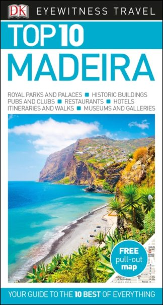 Top 10 Madeira by Travel DK