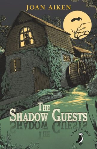 The Shadow Guests by Joan Aiken