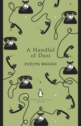A Handful of Dust (PEL) by Evelyn Waugh