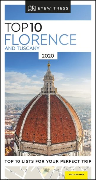 Top 10 Florence and Tuscany: 2020 by Travel DK