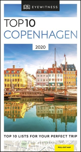 Top 10 Copenhagen: 2020 by Travel DK