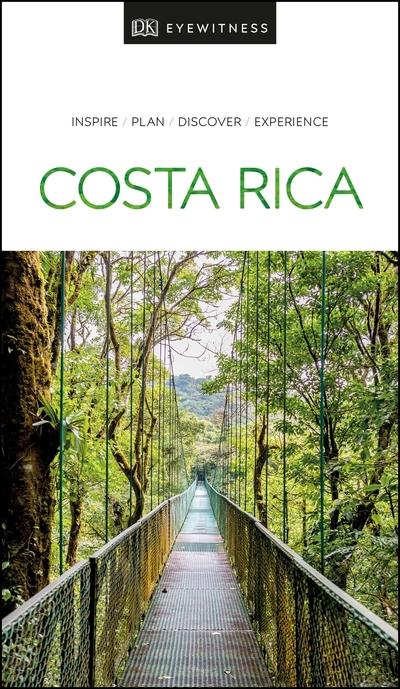 DK Eyewitness Travel Guide Costa Rica by Travel DK