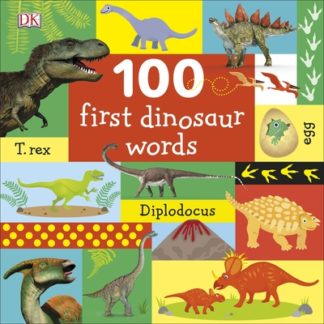 100 First Dinosaur Words by  DK