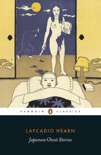 Japanese Ghost Stories by Lafcadio Hearn