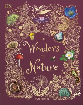The Wonders of Nature by Ben Hoare
