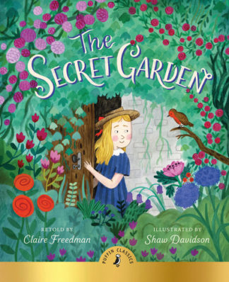 The Secret Garden by Claire Freedman