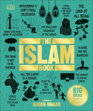 The Islam Book: Big Ideas Simply Explained by