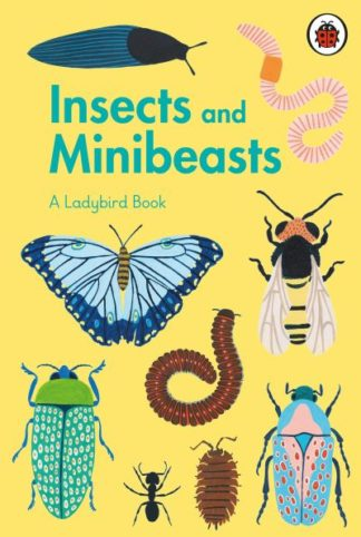 A Ladybird Book: Insects and Minibeasts by