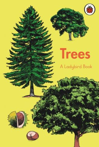 A Ladybird Book: Trees by