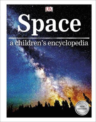 Space: a children's encyclopedia by  DK