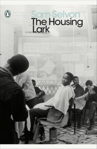 The Housing Lark by Sam Selvon