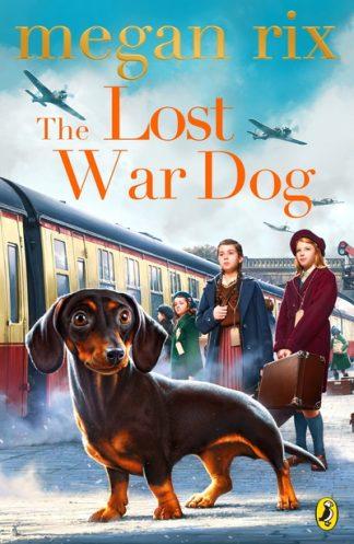 The Lost War Dog by Megan Rix