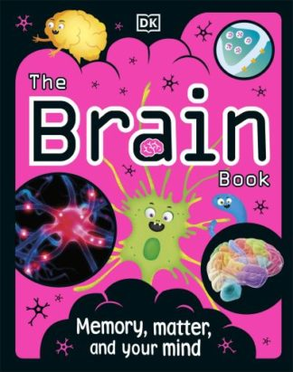 The Brain Book by Dr Liam Drew