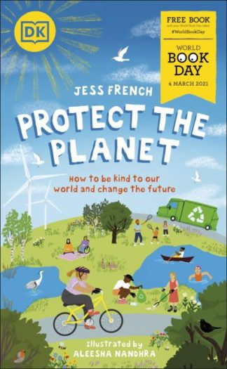 Protect the Planet!: World Book Day 2021 by Jess French